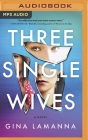 Three Single Wives Cover Image