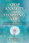 Stop Anxiety from Stopping You: The Breakthrough Program for Conquering Panic and Social Anxiety Cover Image