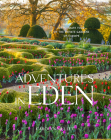 Adventures in Eden: An Intimate Tour of the Private Gardens of Europe Cover Image