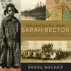 Searching for Sarah Rector: The Richest Black Girl in America Cover Image