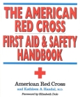 The American Red Cross First Aid and Safety Handbook Cover Image
