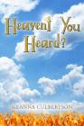 Heaven't You Heard Cover Image