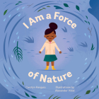 I Am a Force of Nature Cover Image