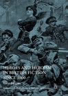 Heroes and Heroism in British Fiction Since 1800: Case Studies Cover Image