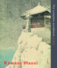 Kawase Hasui: The Complete Woodblock Prints Cover Image