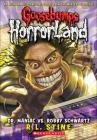 Dr. Maniac vs. Robby Schwartz (Goosebumps: Horrorland (Pb) #5) Cover Image