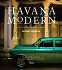 Havana Modern: 20th-Century Architecture and Interiors Cover Image