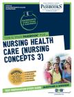 Nursing Health Care (Nursing Concepts 3), Volume 46 Cover Image