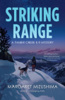 Striking Range: A Timber Creek K-9 Mystery Cover Image