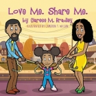 Love Me. Share Me. Cover Image