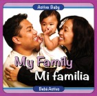 My Family/Mi Familia (Active Baby) Cover Image