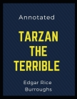 Tarzan the Terrible: Annotated Cover Image