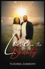 Love In The Beauty: A Memoir Cover Image
