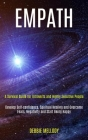 Empath: A Survival Guide for Introverts and Highly Sensitive People (Develop Self-confidence, Spiritual Healing and Overcome F Cover Image