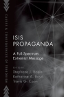 Isis Propaganda: A Full-Spectrum Extremist Message Cover Image