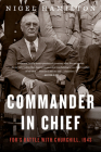 Commander in Chief: FDR's Battle with Churchill, 1943 Cover Image
