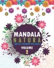 Mandala natura - Volume 2: Libro da colorare per tutta la famiglia - 25 immagini da colorare Cover Image