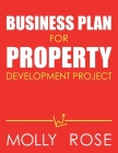 Business Plan For Property Development Project Cover Image