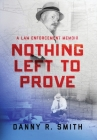 Nothing Left to Prove Cover Image