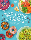 The No-Cook Cookbook Cover Image