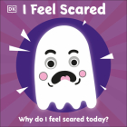 I Feel Scared: Why Do I Feel Scared Today? Cover Image