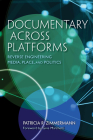 Documentary Across Platforms: Reverse Engineering Media, Place, and Politics Cover Image