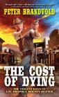 The Cost of Dying (Lou Prophet, Bounty Hunter #3) Cover Image