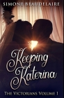 Keeping Katerina: Premium Hardcover Edition Cover Image