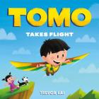 Tomo Takes Flight (Tomo's Adventure Series) Cover Image