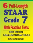 6 Full-Length STAAR Grade 7 Math Practice Tests: Extra Test Prep to Help Ace the STAAR Grade 7 Math Test Cover Image