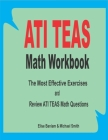 ATI TEAS Math Workbook: The Most Effective Exercises and Review ATI TEAS 6 Math Questions Cover Image