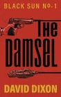 The Damsel: Black Sun Cover Image