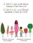 Caleb Counts with Mom / Caleb Cuenta con Mama: Learning to Count from 11-20 Cover Image