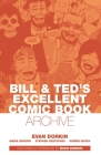 Bill & Ted's Excellent Comic Book Archive Cover Image