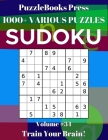 PuzzleBooks Press Sudoku 1000+ Various Puzzles Volume 34: Train Your Brain! Cover Image