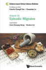 Evidence-Based Clinical Chinese Medicine - Volume 23: Episodic Migraine Cover Image