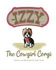 Izzy the Cowgirl Corgi Cover Image