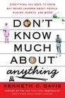 Don't Know Much About® Anything: Everything You Need to Know but Never Learned About People, Places, Events, and More! (Don't Know Much About Series) Cover Image