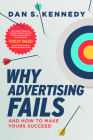 Why Advertising Fails And How To Make Yours Succeed Cover Image