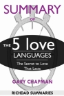 SUMMARY Of The 5 Love Languages: The Secret to Love that Lasts Cover Image