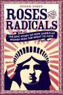 Roses and Radicals: The Epic Story of How American Women Won the Right to Vote Cover Image