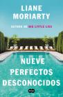 Nueve perfectos desconocidos / Nine Perfect Strangers Cover Image