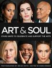 Art & Soul: Stars Unite to Celebrate and Support the Arts Cover Image