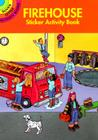 Firehouse Sticker Activity Book (Dover Little Activity Books) Cover Image
