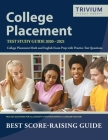 College Placement Test Study Guide 2020-2021: College Placement Math and English Exam Prep with Practice Test Questions by Trivium College Placement E Cover Image