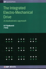The Integrated Electro-Mechanical Drive: A mechatronic approach Cover Image