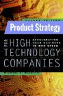 Product Strategy for High Technology Companies Cover Image