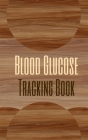 Blood Glucose Tracking Book - Color Interior - Diabetes Status Levels Notes - Abstract Wood Dirt Brown Cream Cover Image