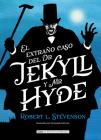 El extraño caso de Dr. Jekyll y Mr. Hyde (Clásicos ilustrados) Cover Image