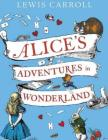 Alice, S Adventures in Wonderland Cover Image